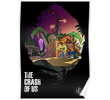 The Crash Of Us Poster
