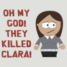 Oh My God! They Killed Clara! by Brian Edwards