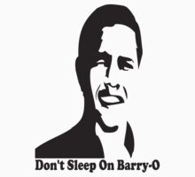 Don't Sleep on Barry O by Meinheld