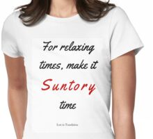 Lost in Translation - Suntory Time Womens Fitted T-Shirt