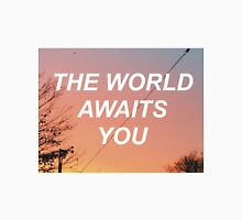 The World Awaits You - Sunset  Unisex T-Shirt