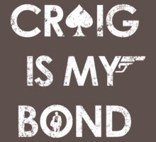 Craig Is My Bond by theepiceffect