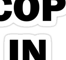 Worst Cop in Britain Sticker