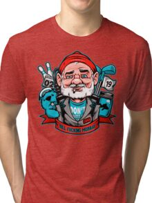 Bill Effing Murray Tri-blend T-Shirt