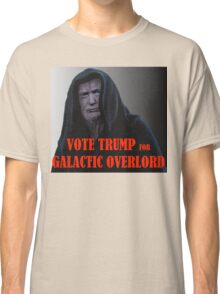 Donald TRUMP for Galactic Overlord Classic T-Shirt