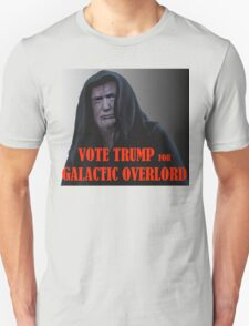 Donald TRUMP for Galactic Overlord T-Shirt