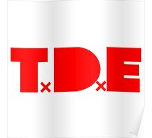 TDE TOP DAWG RED Poster