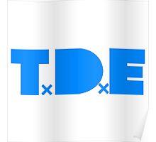 TDE TOP DAWG INDIGO BLUE Poster