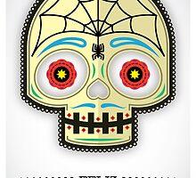 Dia de los Muertos - Poster by SuperLombrices