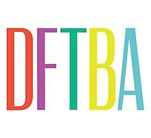 DFTBA 2.0 Photographic Print