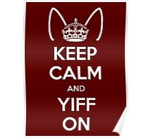 Keep Calm and Yiff On Poster