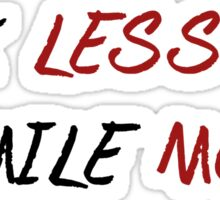 Talk less, smile more. Sticker