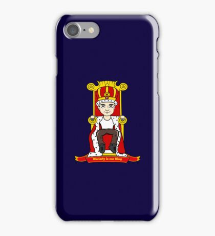 Moriarty is our King iPhone Case/Skin