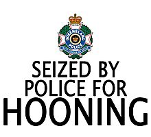 Seized by police for Hooning - QLD Police Photographic Print