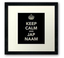 Keep Calm and Jap Naam Framed Print