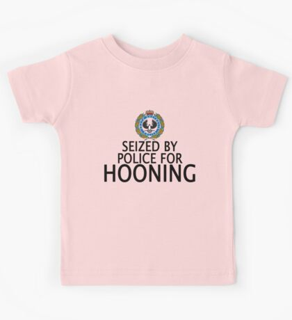 Seized by police for Hooning - SA Police Kids Tee