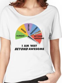 Way Beyond Awesome Women's Relaxed Fit T-Shirt