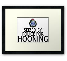Seized by police for Hooning - Victoria Police Framed Print