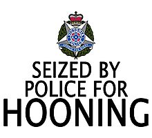 Seized by police for Hooning - Victoria Police Photographic Print