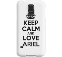 Keep Calm and Love ARIEL Samsung Galaxy Case/Skin