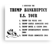 Donald Trump for President 2016 - Bankruptcy Tour Metal Print