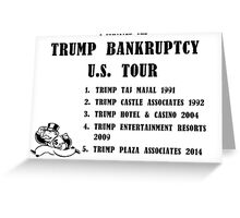 Donald Trump for President 2016 - Bankruptcy Tour Greeting Card