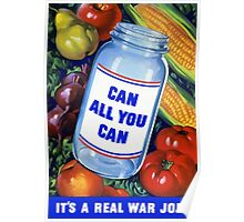 Can All You Can - It's A Real War Job Poster