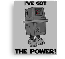I've Got the Power Droid Canvas Print