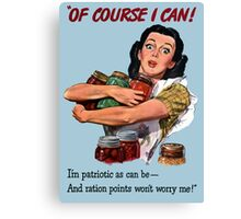 Of Course I Can - WW2 Propaganda Canvas Print