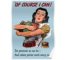 Of Course I Can - WW2 Propaganda Poster