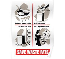 Save Waste Fats - WWII Propaganda Poster