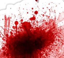 I'm Fine ! Blood Splatter Sticker