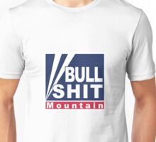 BullShit Mountain Unisex T-Shirt