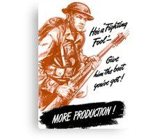 He's A Fighting Fool - WWII Propaganda Canvas Print