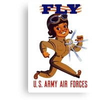 Fly Army Air Forces - WW2 Canvas Print