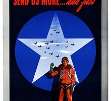 Send Us More ... And Fast -- World War 2 by warishellstore