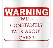 warning cars Poster