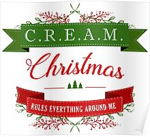CREAM Christmas Rules Everything Poster