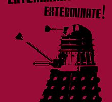 Exterminate! by fangirlshirts