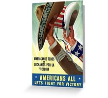 Americans All Let's Fight For Victory -- WW2 Greeting Card