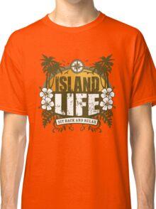 Island Life Classic T-Shirt