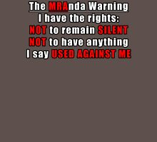The MRAnda Warning Unisex T-Shirt