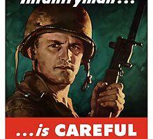 The Battle-Wise Infantryman Is Careful -- WWII by warishellstore