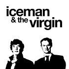 Iceman and the Virgin by fangirlshirts