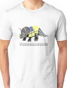 TriceraCops! Unisex T-Shirt