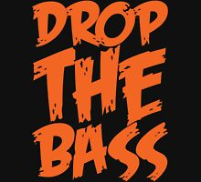 Drop Bass Not Bombs (Orange)  Unisex T-Shirt