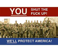 WE'LL PROTECT AMERICA! Photographic Print