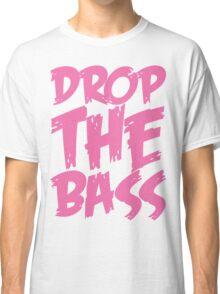 Drop The Bass (Light Pink) Classic T-Shirt