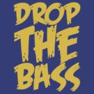 Drop The Bass (Mustard) by DropBass