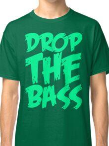 Drop The Bass (Black) Classic T-Shirt